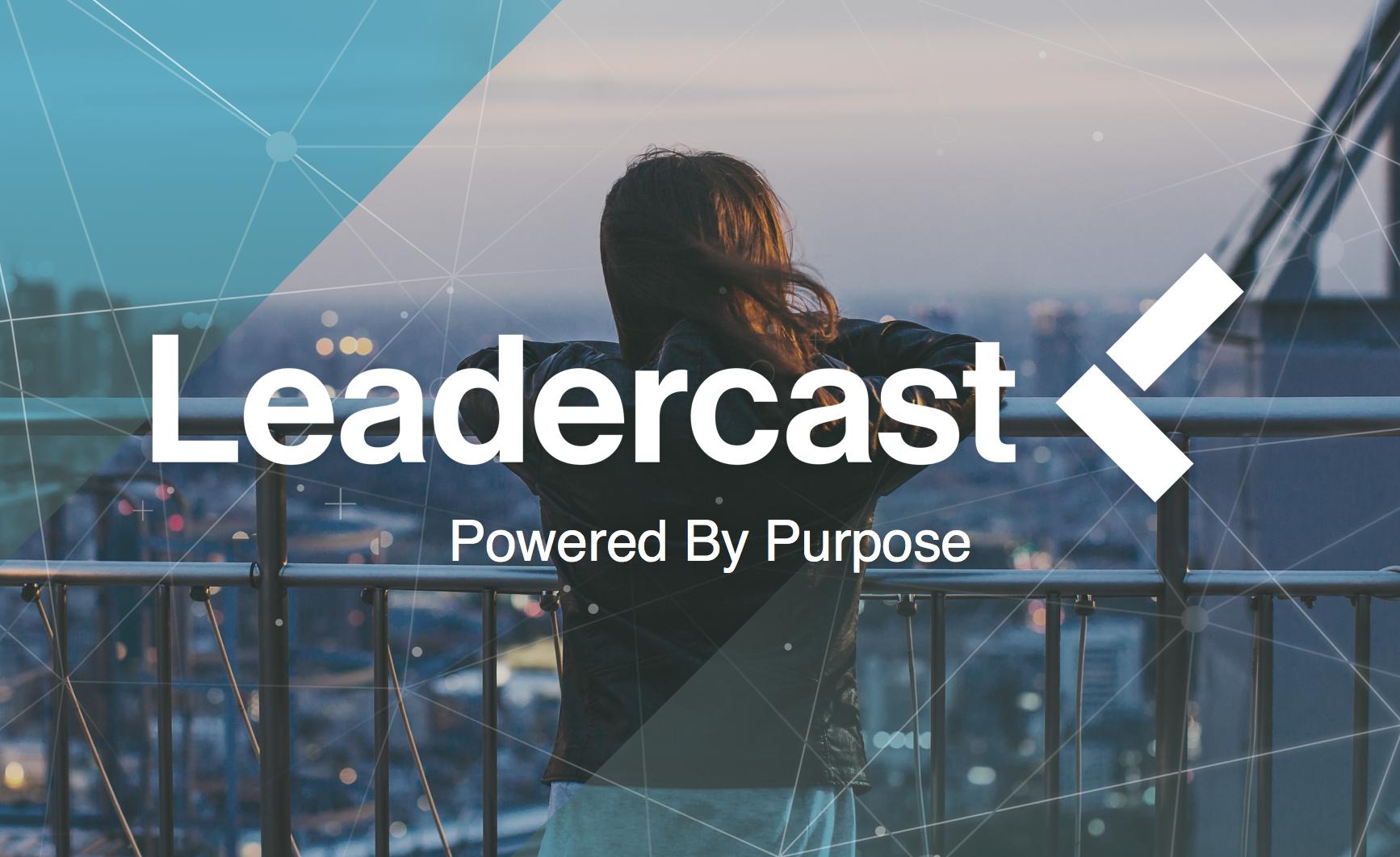 Leadercast 2017 Update